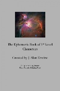 Ephemeris Book of 1st Level Characters