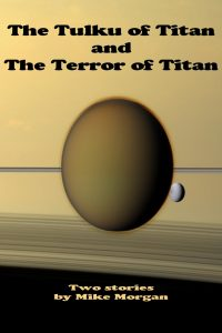 tulku-of-titan-and-the-terror-of-titan-the-mike-morgan