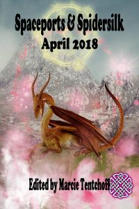 Spaceports & Spidersilk April 2018 - Marcie Tentchoff