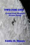 Two for One - Eddie D. Moore