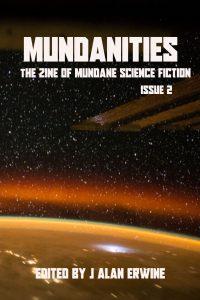 Mundanities 2 - J Alan Erwine